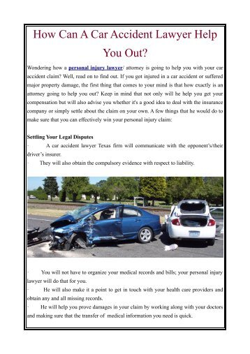 How Can A Car Accident Lawyer Help You Out