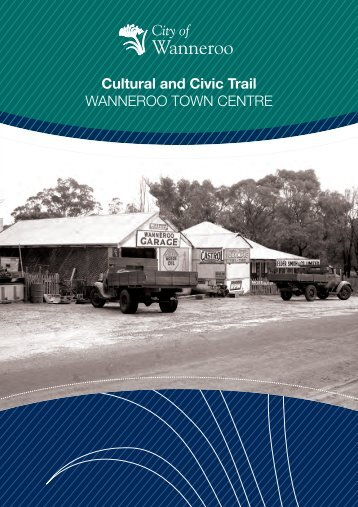 Wanneroo Town Centre - Cultural and Civic Trail