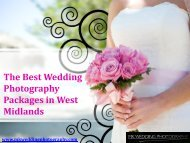 Get the Best Wedding Photography Packages in West Midlands