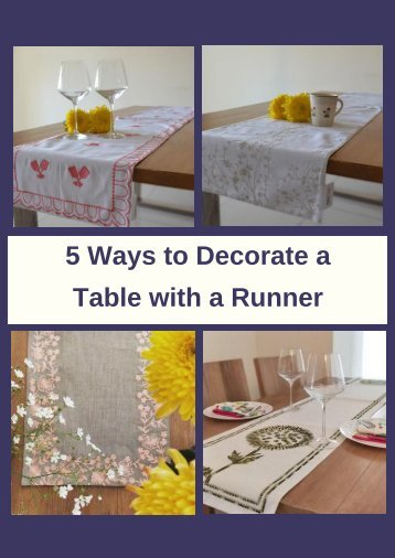 5 Ways to Decorate a Table with a Runner