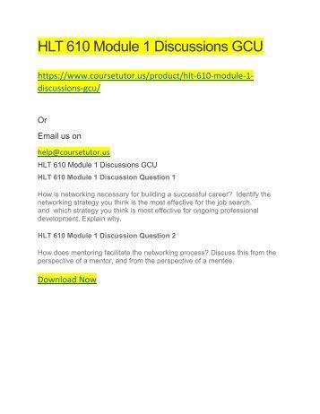 HLT 610 Module 1 Discussions GCU