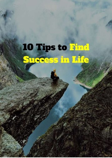 10 Tips to Improve Your Life FREE REPORT