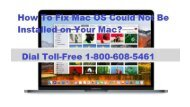 1-800-608-5461How To Fix Mac OS Could Not Be Installed on Your Mac