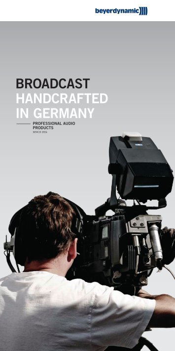 BROADCAST HANDCRAFTED IN GERMANY - Beyerdynamic