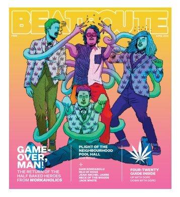 BeatRoute Magazine BC Print Edition April 2018