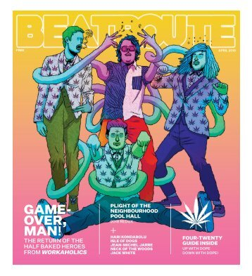 BeatRoute Magazine BC Print Edition April 2018