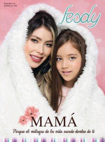 Fesdy - Mamá Porque el milagro de la vida sucede dentro de ti