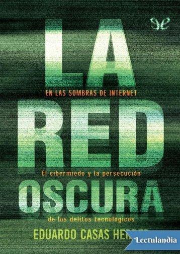 La red oscura - Eduardo Casas Herrer