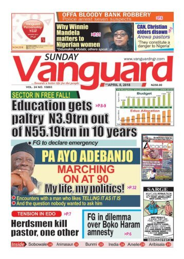 08042018 - Education in free fall! •Sector gets paltry N3.9 trillion out of N55.19 trillion in 10 years