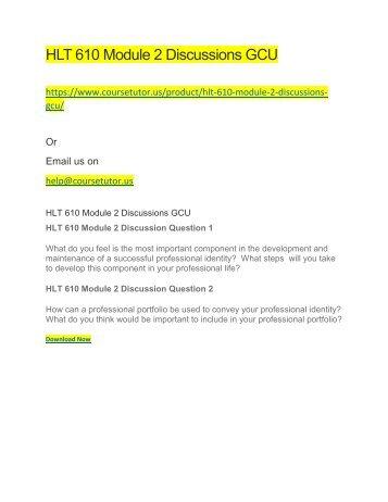 HLT 610 Module 2 Discussions GCU