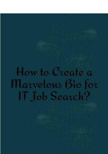 How to Create a Marvelous Bio for IT Job Search?