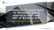 QYResearch: The global market for Microfluidic Chips is expected to reach about 4827.27 M USD by 2022