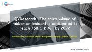 QYResearch: The sales volume of rubber antioxidant is anticipated to reach 758.1 K MT by 2022