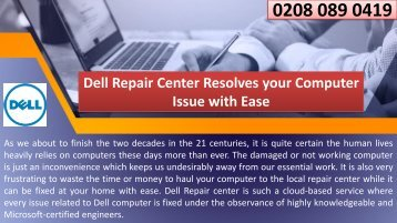 Dell Repair Center Resolves your Computer Issue with Ease