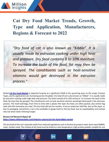 Cat Dry Food Market Trends, Growth, Type and Application, Manufacturers, Regions & Forecast to 2022