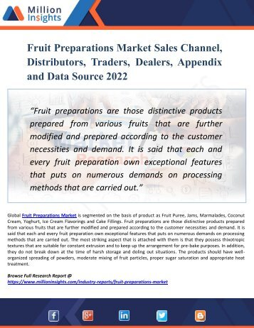Fruit Preparations Market Sales Channel, Distributors, Traders, Dealers, Appendix and Data Source 2022