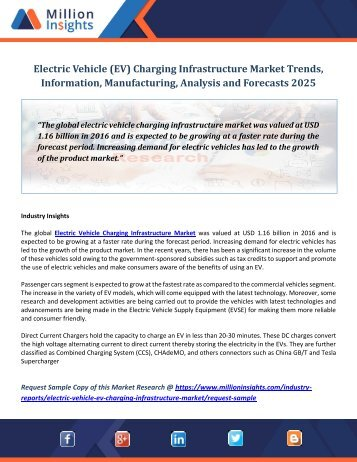 Electric Vehicle (EV) Charging Infrastructure Market Trends, Information, Manufacturing, Analysis and Forecasts 2025
