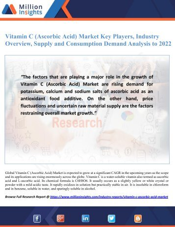 Vitamin C (Ascorbic Acid) Market Key Players, Industry Overview, Supply and Consumption Demand Analysis to 2022
