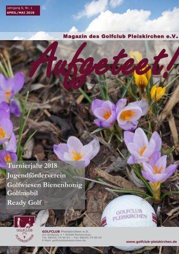 aufgeteet! online Cubmagazin Golfclub Pleiskirchen e.V.