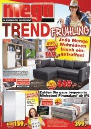 Trend-Frühling - Jede Menge Wohnideen, frisch eingetroffen! Mega Möbel in Schwandorf + Weiden