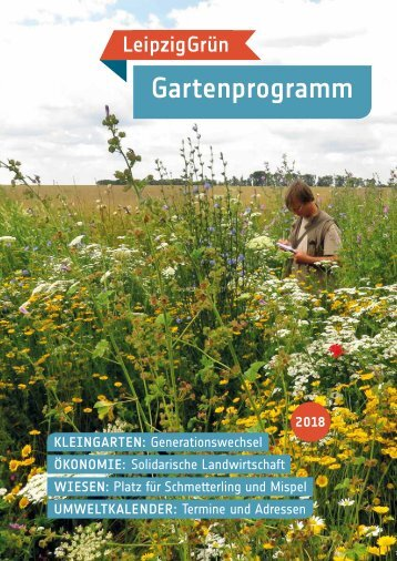 LeipzigGrün Gartenprogramm 2018