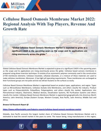 Cellulose Based Osmosis Membrane Market 2022 - Regional Analysis With Top Players, Revenue And  Growth Rate