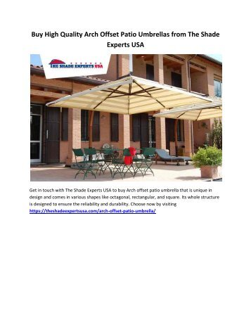 Buy High Quality Arch Offset Patio Umbrellas from The Shade Experts USA