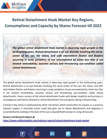 Retinal Detachment Hook Market Key Regions, Consumptions and Capacity by Shares Forecast till 2022
