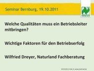 Wichtige Faktoren für den Betriebserfolg Wilfried Dreyer, Naturland ...