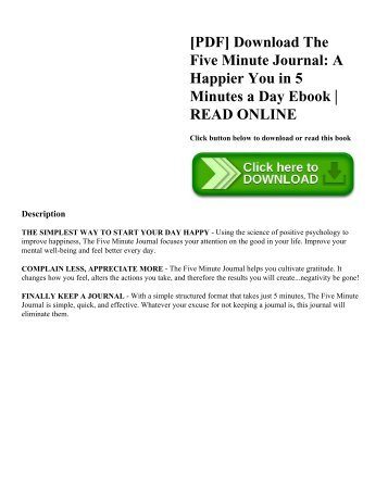 [PDF] Download The Five Minute Journal: A Happier You in 5 Minutes a Day Ebook | READ ONLINE