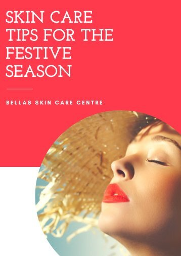Find some effective skin tips for this festive season