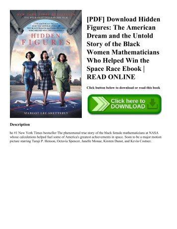 [PDF] Download Hidden Figures The American Dream and the Untold Story of the Black Women Mathematicians Who Helped Win the Space Race Ebook  READ ONLINE