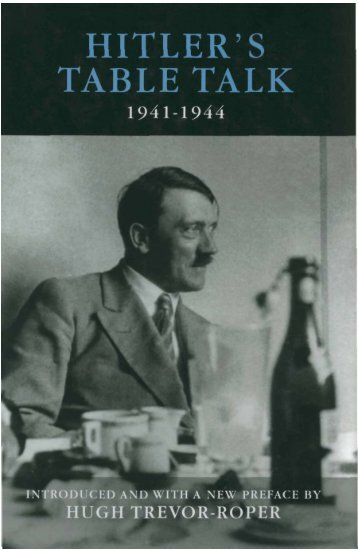 Adolf Hitler's Table Talk-1941-1944