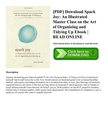 [PDF] Download Spark Joy An Illustrated Master Class on the Art of Organizing and Tidying Up Ebook  READ ONLINE
