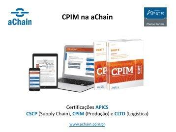 CPIM (Produção), CSCP (Supply Chain) e CLTD (Logística): www.achain.com.br