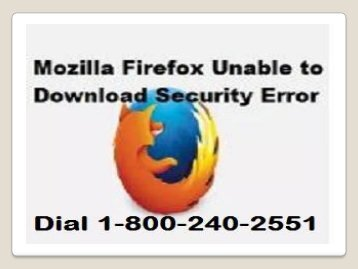 1-800-240-2551 Fix Mozilla Firefox Unable To Download Security Error