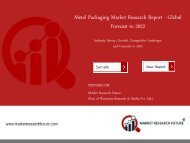 Metal Packaging Market Research Report – Forecast to 2022