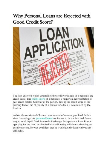 Why Personal Loans are Rejected with Good Credit Score