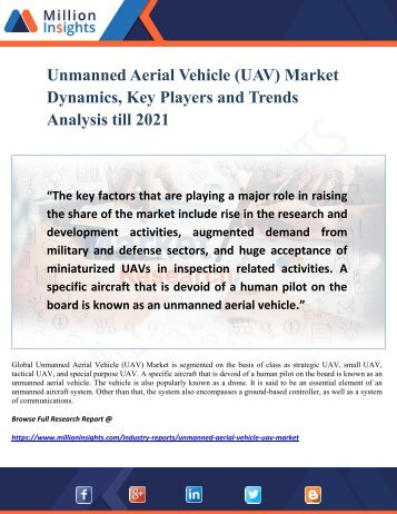 Unmanned Aerial Vehicle (UAV) Market Dynamics, Key Players and Trends Analysis till 2021