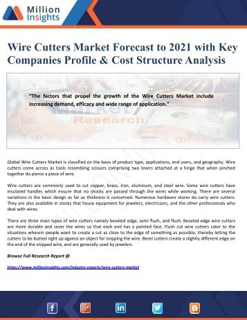 Wire Cutters Market Forecast to 2021 with Key Companies Profile & Cost Structure Analysis