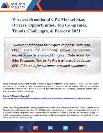 Wireless Broadband CPE Market Segmented by Material, Type, End-User Industry and Geography – Trends and Forecast 2021