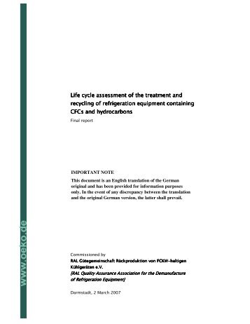Life cycle assessment of the treatment and recycling ... - Öko-Institut eV
