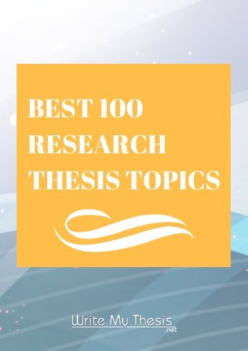 Best 100 Research Thesis Topics