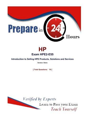 Verified HP HPE2-E55 Exam Questions - HPE2-E55 Dumps PDF Dumps4Download