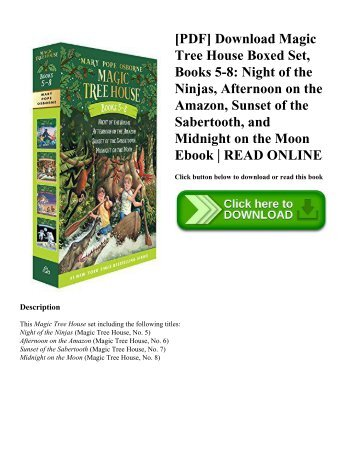 [PDF] Download Magic Tree House Boxed Set  Books 5-8 Night of the Ninjas  Afternoon on the Amazon  Sunset of the Sabertooth  and Midnight on the Moon Ebook  READ ONLINE