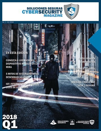 Soluciones Seguras Cybersecurity Magazine No.1 Q1 2018
