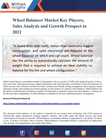 Wheel Balancer Market Key Players, Sales Analysis and Growth Prospect to 2021