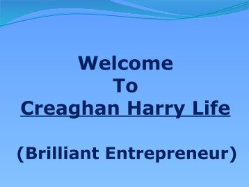 Creaghan Harry is a brilliant and well admired Businessman in Florida.