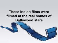 These Indian films were filmed at the real homes of Bollywood stars