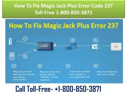 How To Fix Magic Jack Plus Error Code 23 Toll-Free 1-800-850-3871